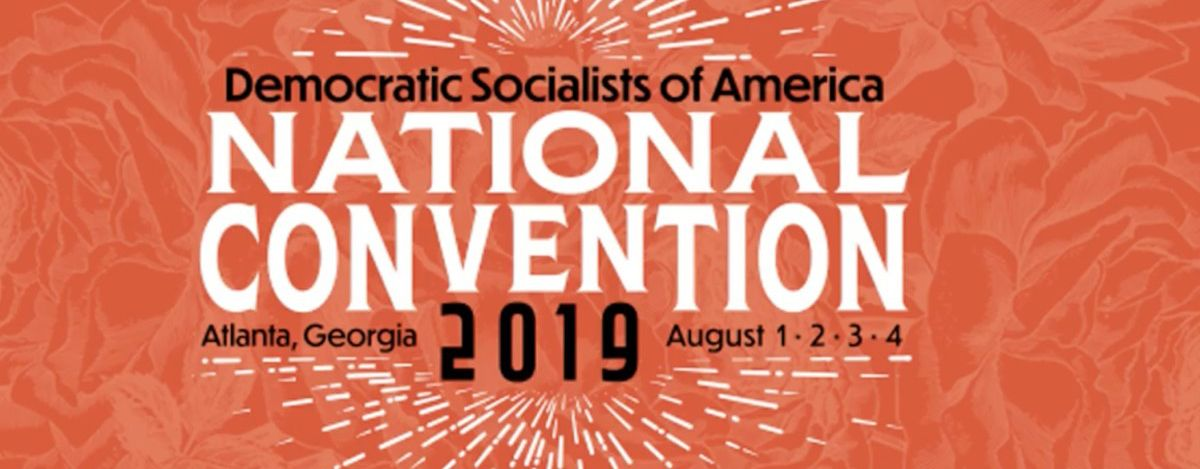 DemocraticSocialistsofAmericaConvention2019
